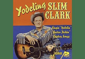 Yodeling Slim Clark - Singin' Yodelin' Guitar  - (CD)