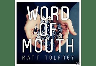 Matt Tolfrey - Word Of Mouth  - (CD)