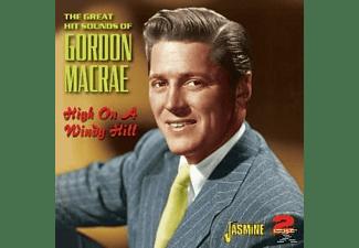 Gordon Macrae - HIGH ON A WINDY HILL  - (CD)