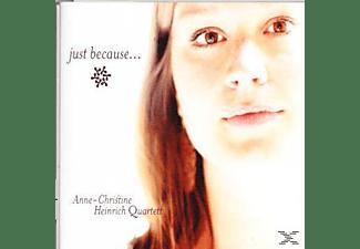 Anne-Christine Heinrich Quartett - Just because...  - (CD)