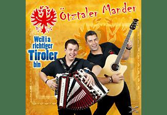 Ötztaler Mander - Weil i a richtiger Tiroler bin  - (CD)