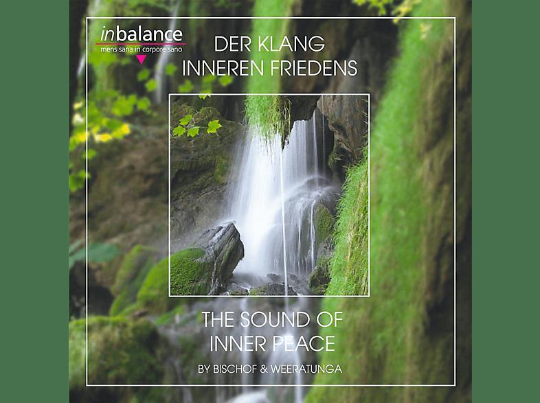 Bischof - Der Klang Inneren Friedens [CD]