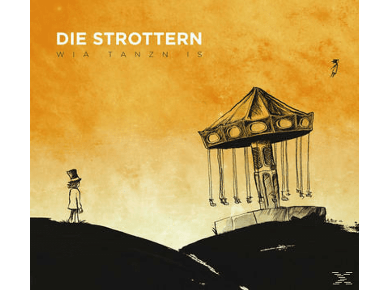 Die Strottern - Wia Tanzn Is [CD]