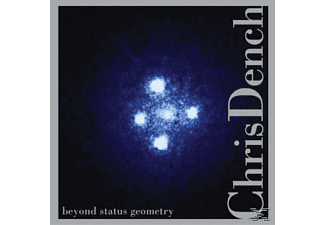 Chris Dench - Beyond Status Geometry  - (CD)