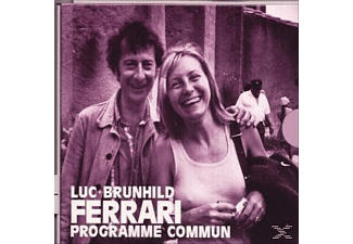 Luc Ferrari, Brunhild Ferrari - Programme Commun  - (CD)