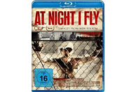 At Night I fly [Blu-ray]
