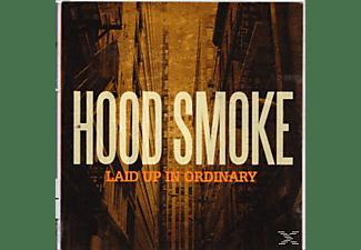 Hood Smoke - Laid Up in Ordinary  - (CD)