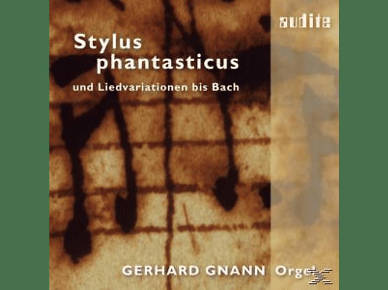 Gerhard Gnann - Stylus Phantasticus [CD]