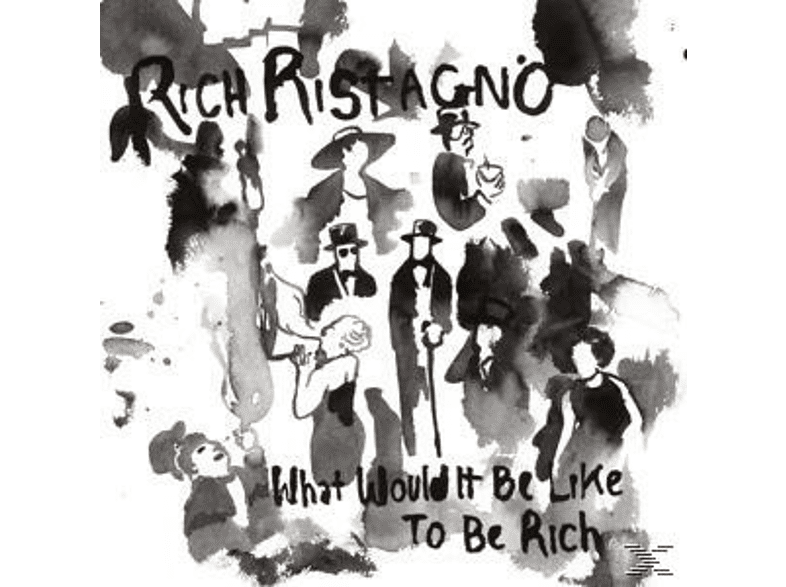 Rich Ristagno - What Would It Be Like To Be Rich [Vinyl]