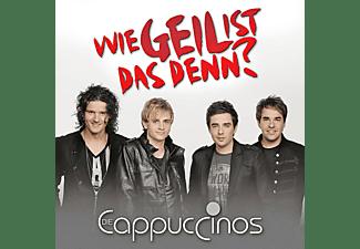 Die Cappuccinos - WIE GEIL IST DAS DENN  - (CD)