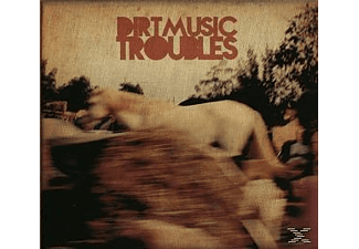Dirtmusic - Troubles  - (CD)
