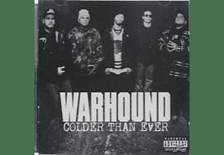 Warhound - Colder Than Ever  - (CD)