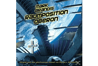 Mark Brandis - Mark Brandis 25: Raumposition Oberon - (CD)