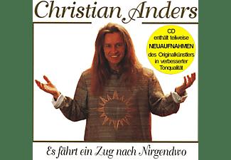 Christian Anders - Es Fährt Ein Zug N.Nirgendwo(Enthält Re-Recordings  - (CD)