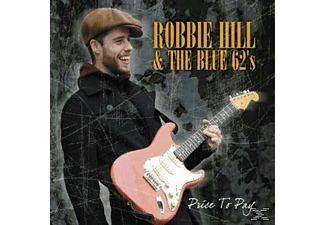 Robbie & The Blue 62s Hill - Price To Pay  - (CD)