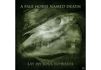 A Pale Horse Named Death - Lay My Soul To Waste - (CD)