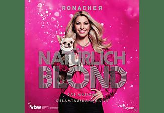 VARIOUS, Alexander Goebel - Natuerlich Blond - Das Musical - Gesamtaufnahmen Live  - (CD)