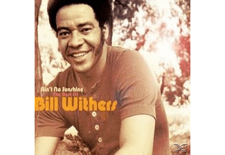 Bill Withers - AIN T NO SUNSHINE  - (CD)