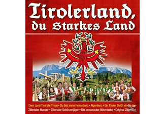 VARIOUS - Tirolerland,Du Starkes Land  - (CD)
