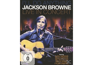 Jackson Browne - I'll Do Anything (Live In Concert)  - (Blu-ray)
