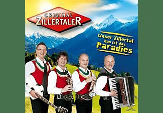 Orig. Zillertaler - Unser Zillertal,Das Ist Das Paradies  - (CD)