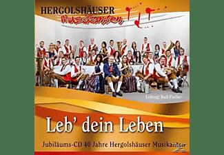 Hergolshäuser Musikanten - Leb' dein Leben  - (CD)