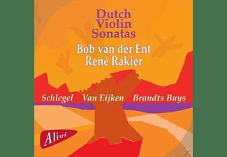 Rene Rakier, Bob Van Der Ent - Dutch Violin Sonatas  - (CD)