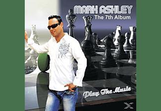 Mark Ashley - Play The Music  - (CD)