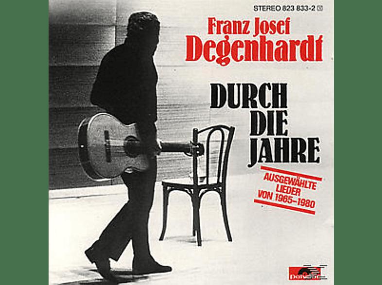 FRANZ J. Degenhardt, Franz Josef Degenhardt - DURCH DIE JAHRE [CD]