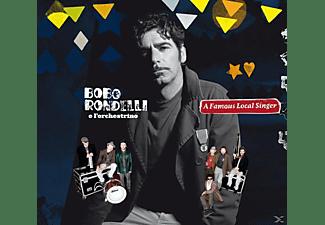 Bobo Rondelli, L'Orchestrino, Bobo E L'orchestrino Rondelli - A Famous Local Singer  - (CD)