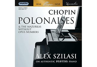 Szilasi Alex - Polonaises and the Mazurkas Without Opus Numbers (CD)