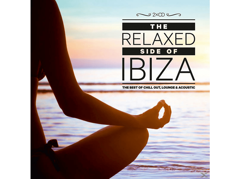 VARIOUS - The Relaxed Side Of Ibiza [CD]