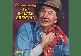 Walter Brennan - Reminiscing With Walter Brennan  - (CD)