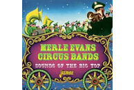 Merle & Circus Band Evans - Sounds Of The Big Top Circus Music [CD]