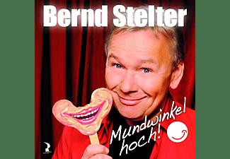 Bernd Stelter - Mundwinkel Hoch!  - (CD)