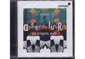 Guy Livingston, Philippe Keler, Stéphane Leach - Antheil the Futurist  - (CD)