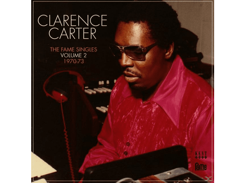 Clarence Carter - The Fame Singles Vol.2 1970-73 [CD]