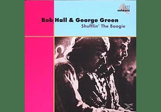 Hall, Bob  / Green, George - Shufflin  The Boogie  - (CD)
