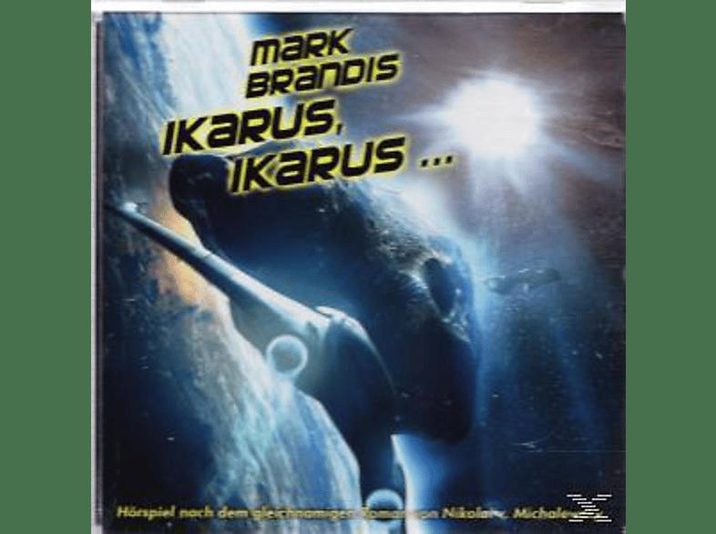 Mark Brandis - Mark Brandis 26: Ikarus, Ikarus... - (CD)