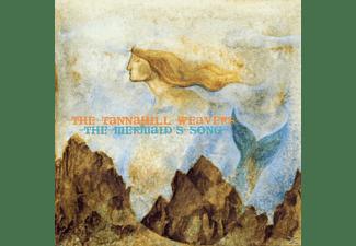 Tannahill Weavers - THE MERMAID S SONG  - (CD)
