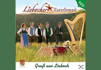 Liebocher Tanzlmusi - Gruß Aus Lieboch  - (CD)