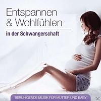 VARIOUS - Entspannen Und Wohlfühlen In Der Schwangerschaft [CD]