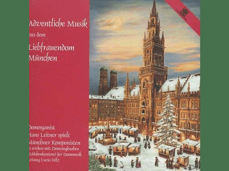 Hans Leitner, Domsingknaben, Mädchenkantorei - Adventliche Musik aus dem Liebfrauendom München [CD]