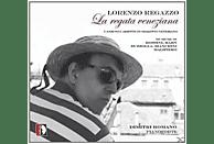 Regazzo, Romano, Rossini - Lieder und Ariette im venezianischen Dialekt [CD]