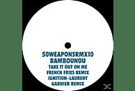 Bambounou - Take It Out On Me/Ignition-Remixes [Vinyl]