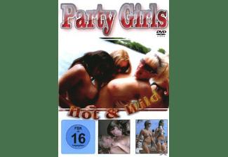 Party Girls - Hot & Wild DVD