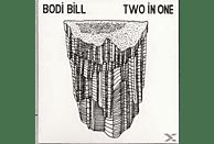 Bodi Bill - Two In One [CD]