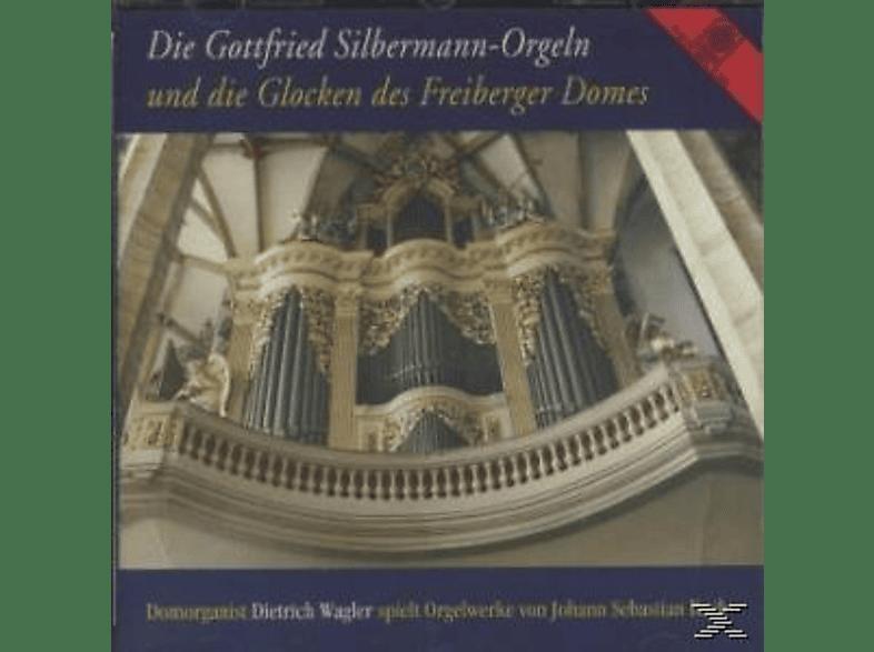 Wagler Dietrich - DIE GOTTFRIED SILBERMANN-ORGELN & G [CD]