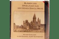 Various Composers, Mainzer Dombläser, Schönberger Albert - Bläser- Und Orgelmusik Aus Dem Hohen Dom Zu Mainz [CD]