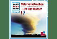 WAS IST WAS: Naturkatastrophen / Luft und Wasser - (CD)
